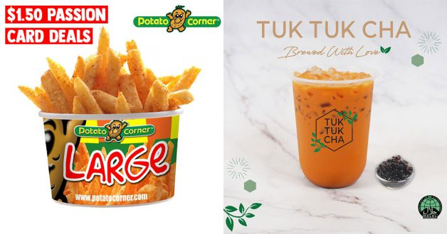 Four S$1.50 PAssion Card Deals to redeem till Dec 24 including Potato Corner, Tuk Tuk Cha & more