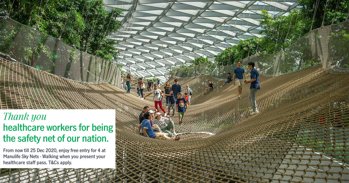 Healthcare Workers in S'pore get FREE Entry for 4 to Manulife Sky Nets in Jewel Changi Airport till Dec 25