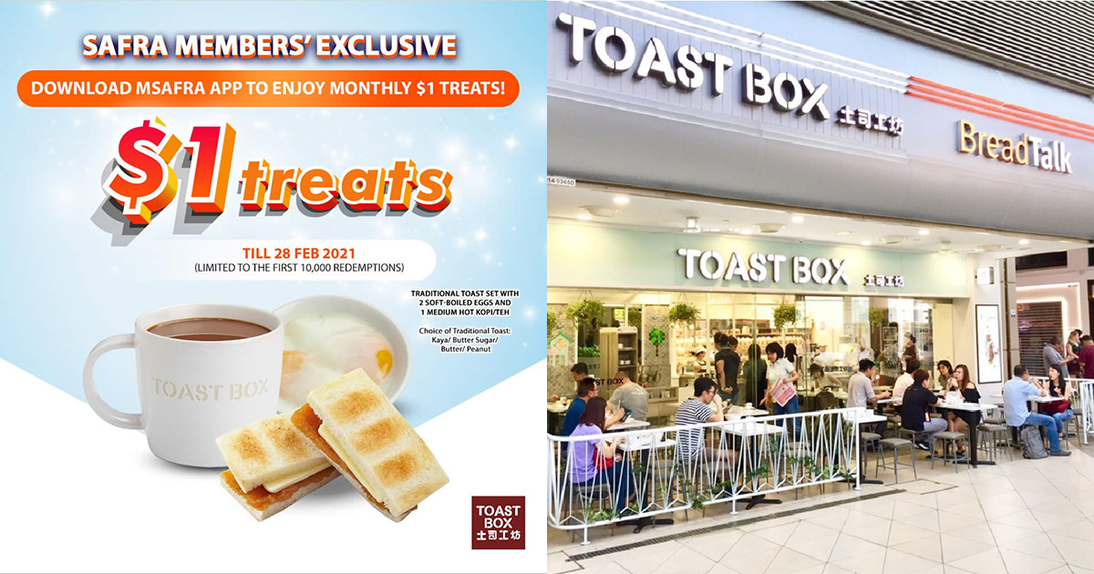 SAFRA members pay only S$1 for Traditional Toast Set at Toast Box outlets from now till Feb 28