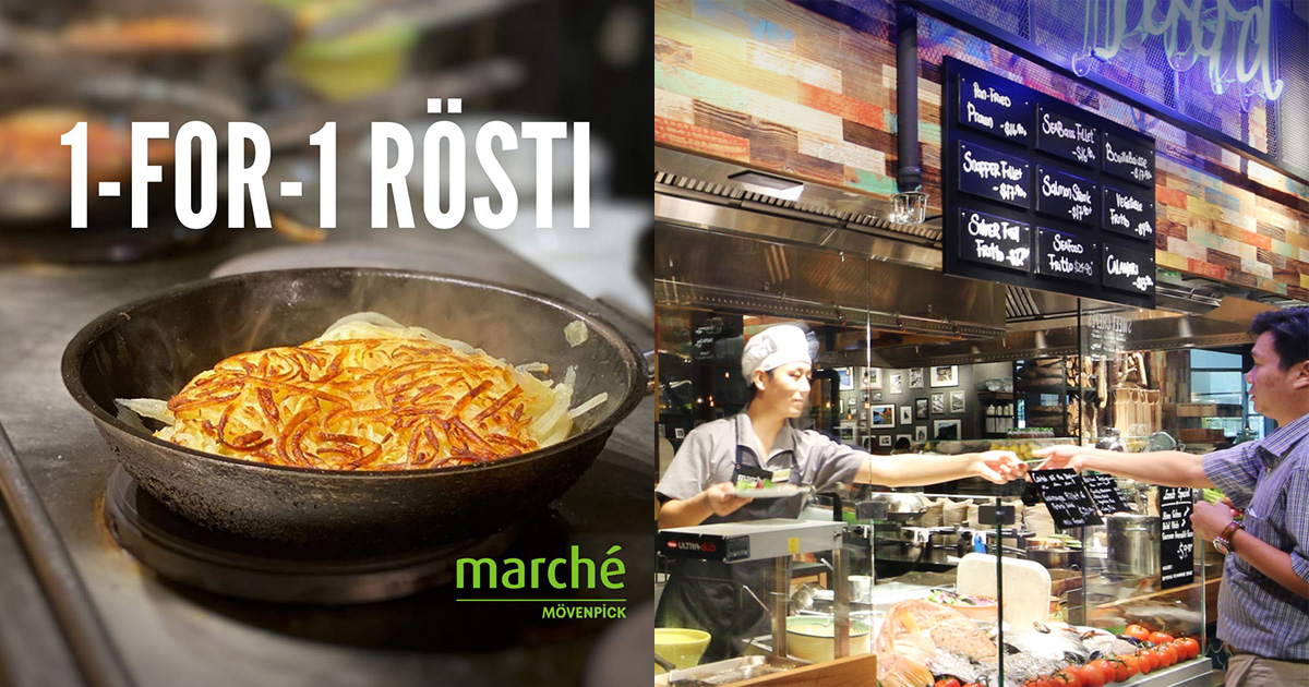 Marché to offer 1-FOR-1 Rösti Promotion at 3 outlets in S'pore on weekdays from Jan 11 – 21