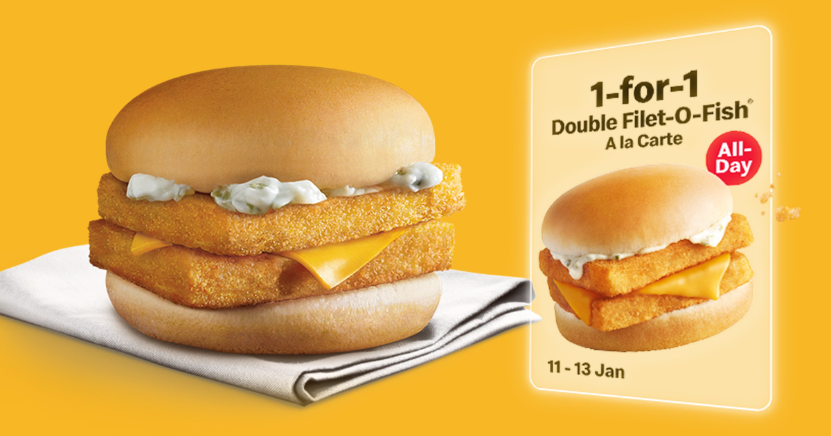 McDonald's S'pore to offer 1-FOR-1 Double Filet-O-Fish Burger all-day from Jan 11 – 13