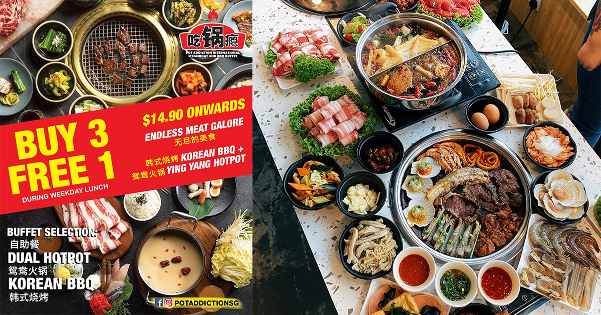 Pot Addiction offers Buy 3 Get 1 Free Buffet from S$11 per pax, has Korean BBQ & Mala Hotpot in one place