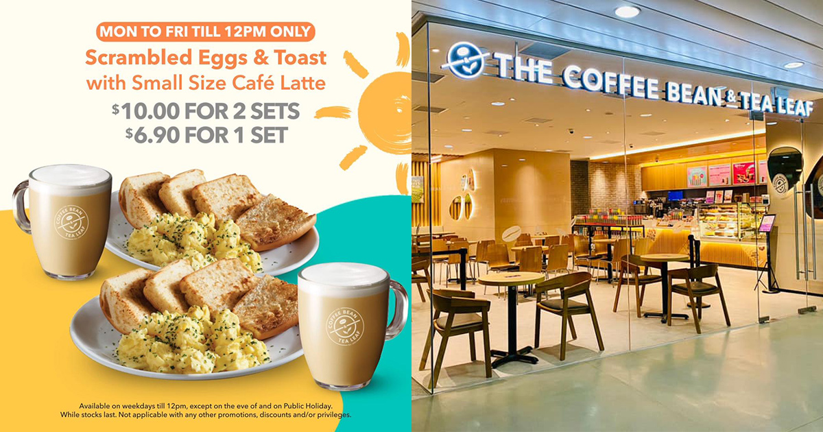 Coffee Bean offers 2 sets Scrambled Eggs & Toast with Latte for S$10 this Feb, available during breakfast hours
