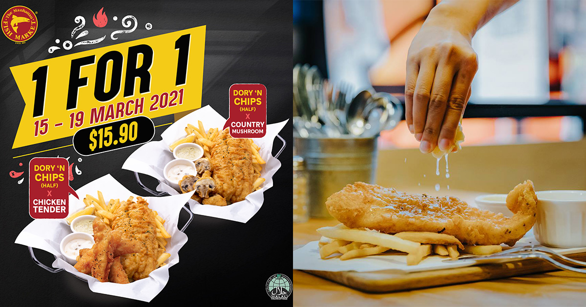 Manhattan Fish Market offers 1-FOR-1 Dory 'n Chips Promotion all-day till Mar 19, available at 2 outlets in the north