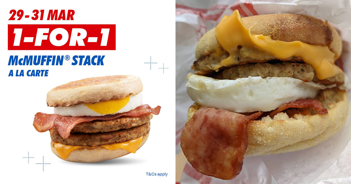 McDonald's S'pore has 1-FOR-1 McMuffin Stack till Mar 31, available all-day at stores islandwide