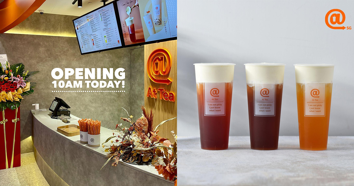 Jam Hsiao's @AtTea (署茗職茶) opens in Tiong Bahru Plaza, has 1-FOR-1 & FREE Milk Tea Opening Promotion