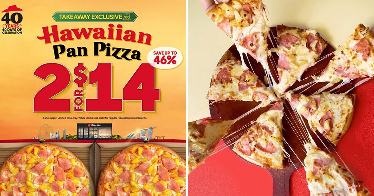 Pizza Hut S'pore having 2 for $14 Takeaway Promotion on regular-sized Hawaiian Pizza till May 10