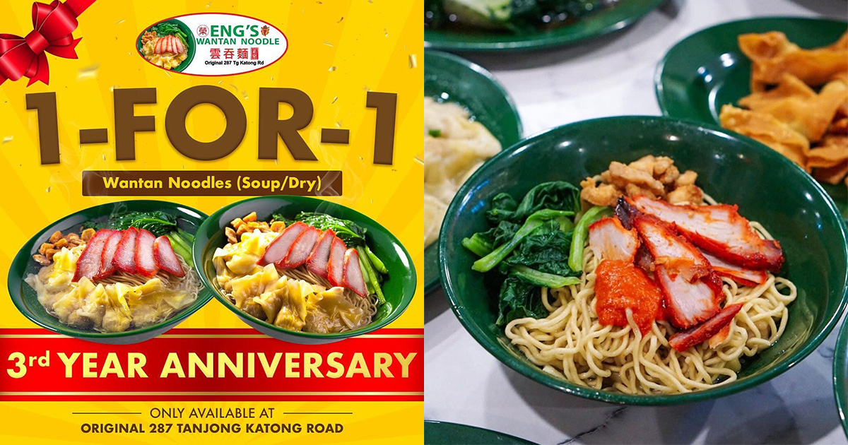 Eng's Wantan Noodle having 1-FOR-1 Promotion All Day Daily at Tanjong Katong outlet till further notice