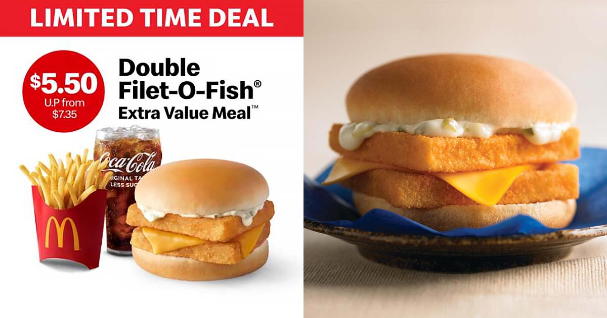 Pay only S$5.50 for Double Filet-O-Fish Meal with Fries & Drink at McDonald's in time-limited deal till May 25