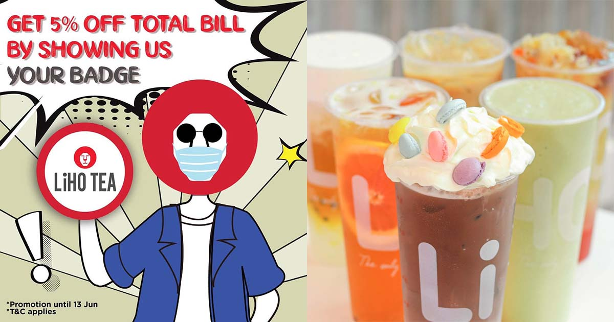 LiHO S'pore will take 5% OFF total bill when you flash any badge at any outlets during Phase 2 period