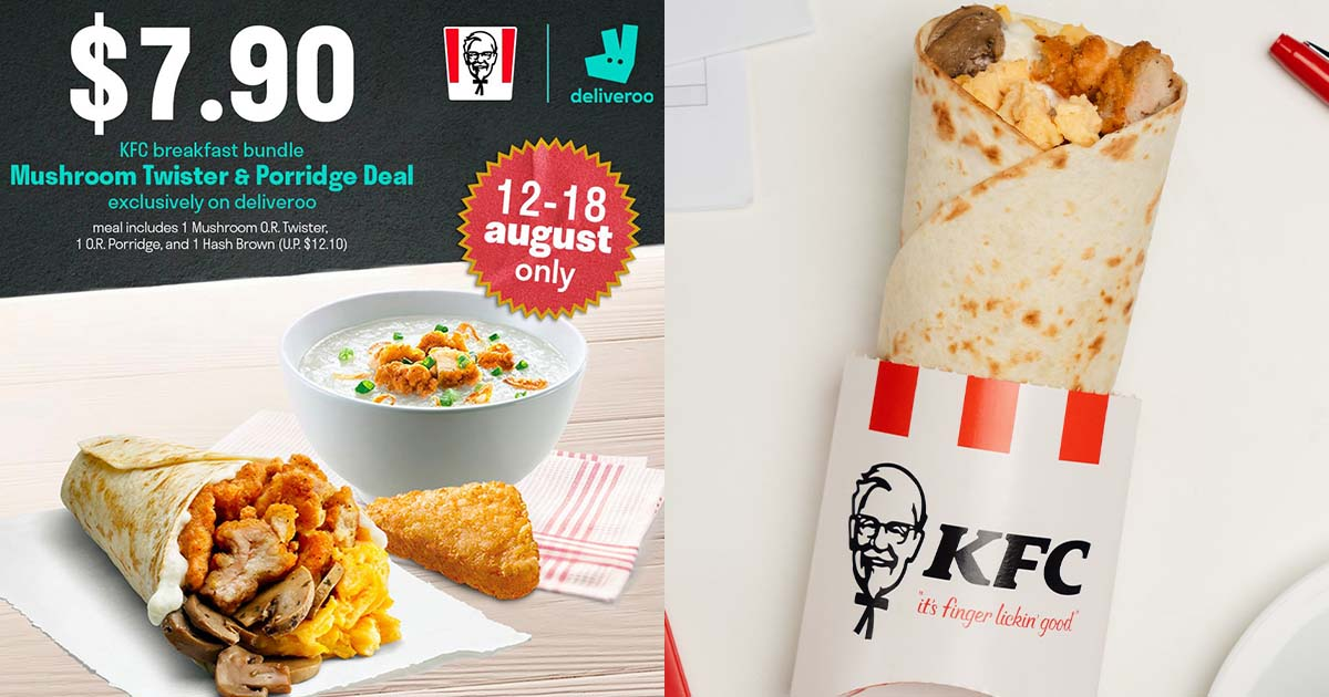 Deliveroo has KFC Mushroom Twister Breakfast Deals from $7.90 till Aug 18, save up to 35% on usual price