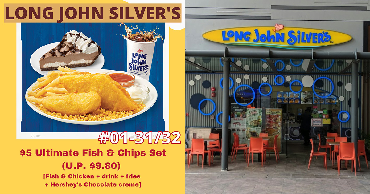 Long John Silver's @ 18 Tai Seng selling Ultimate Fish & Chips Set for only $5, has Hershey's Choc Creme Pie